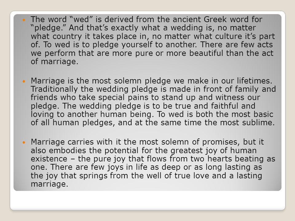 The Word Wed Is Derived From The Ancient Greek Word For Pledge