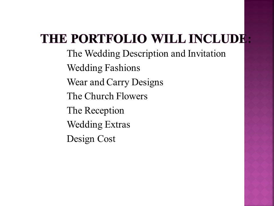 The Wedding Description and Invitation Wedding Fashions Wear and Carry Designs The Church Flowers The Reception Wedding Extras Design Cost