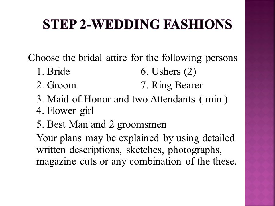 Choose the bridal attire for the following persons 1.