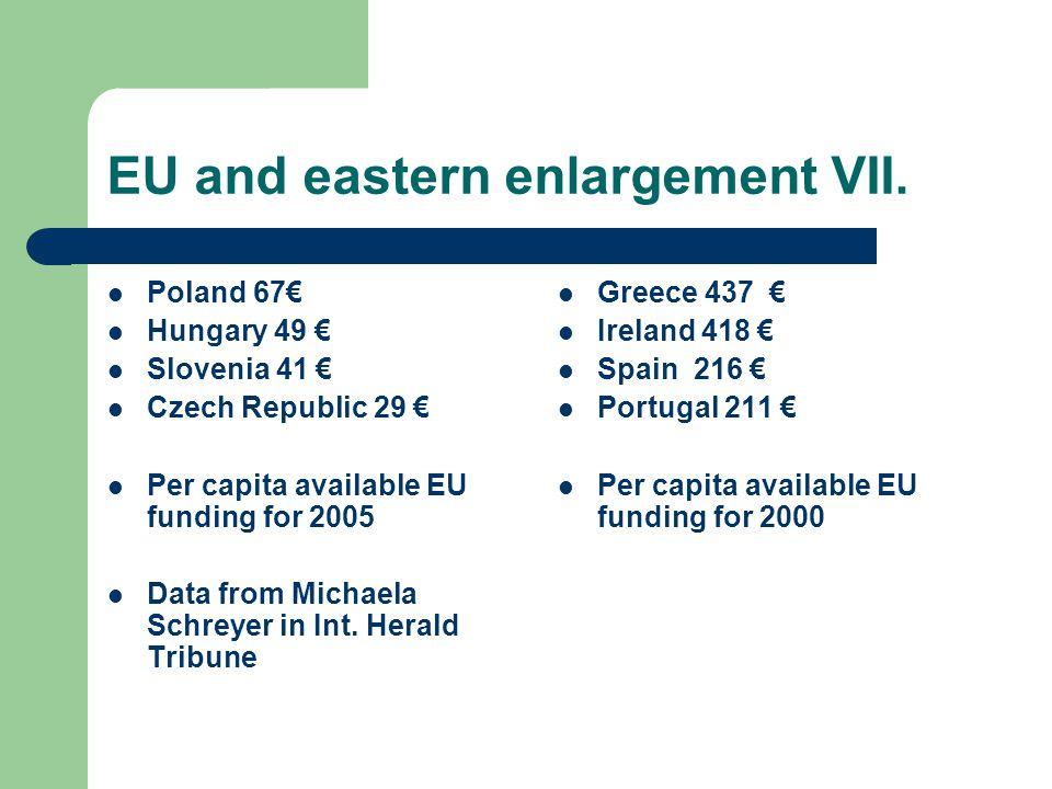 EU and eastern enlargement VII.