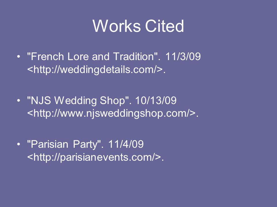 Works Cited French Lore and Tradition . 11/3/09.