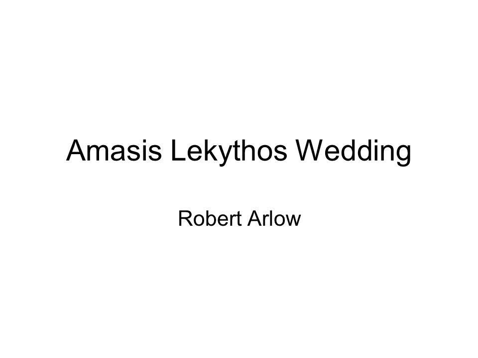 Amasis Lekythos Wedding Robert Arlow