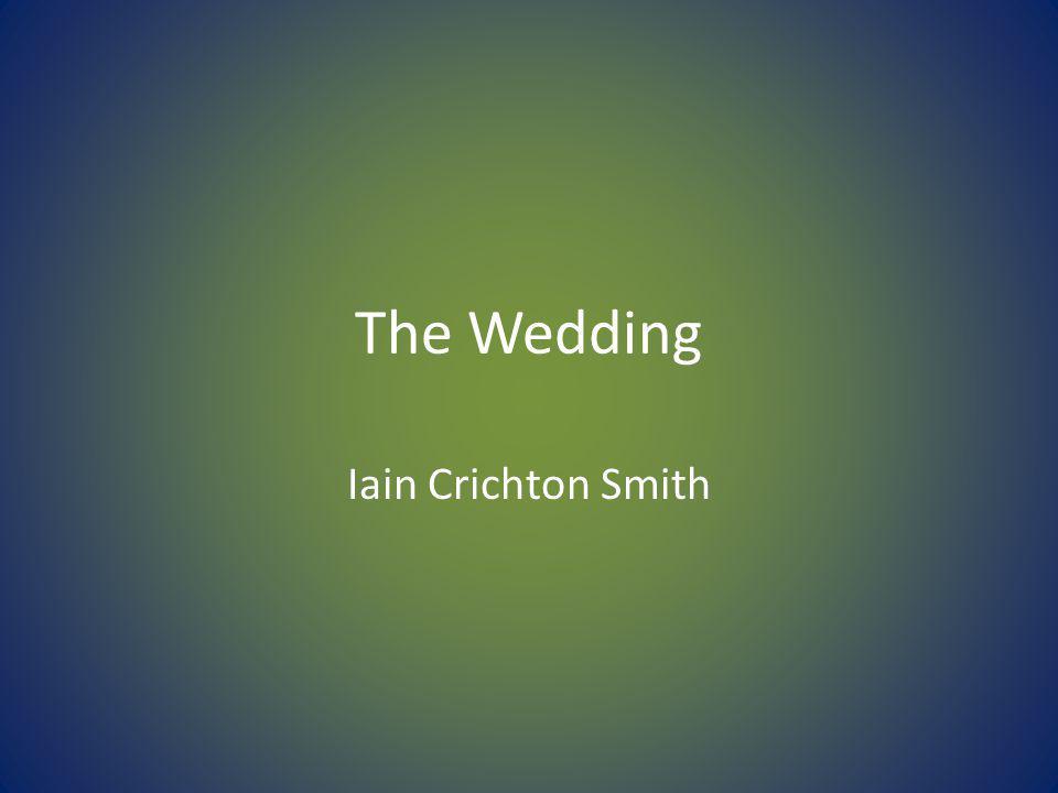 The Wedding Iain Crichton Smith
