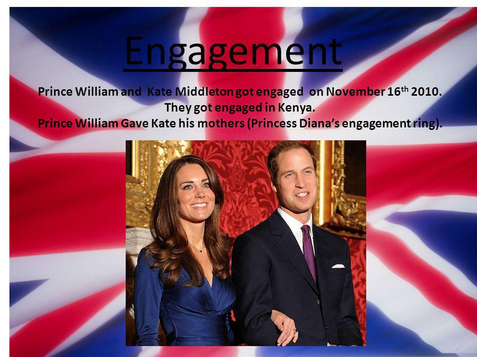 What I did on the Royal wedding Prince William and Kate Middleton got engaged on November 16 th 2010.