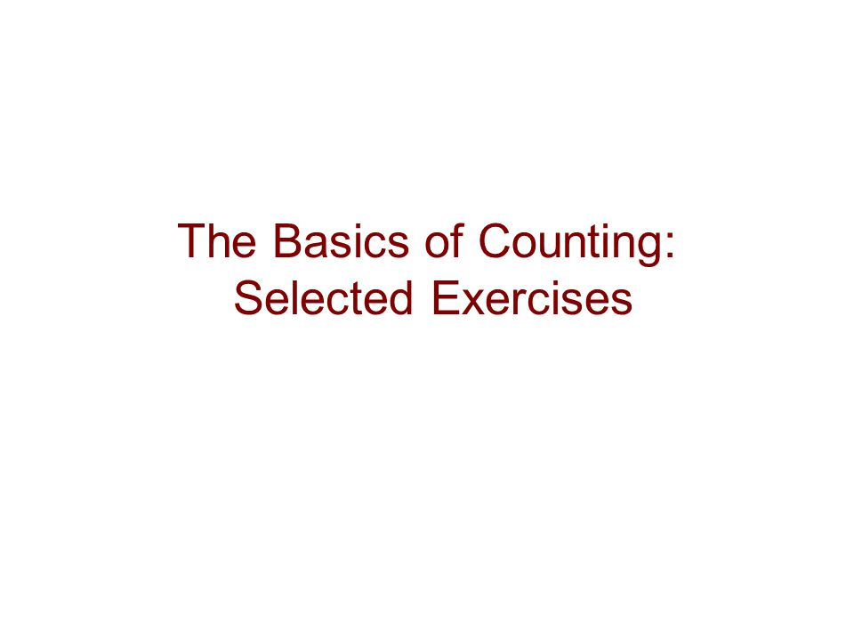 The Basics of Counting: Selected Exercises