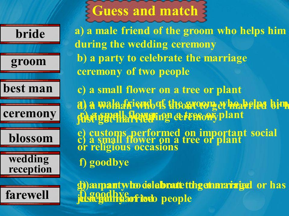 groom bride best man blossom wedding ceremony wedding reception farewell