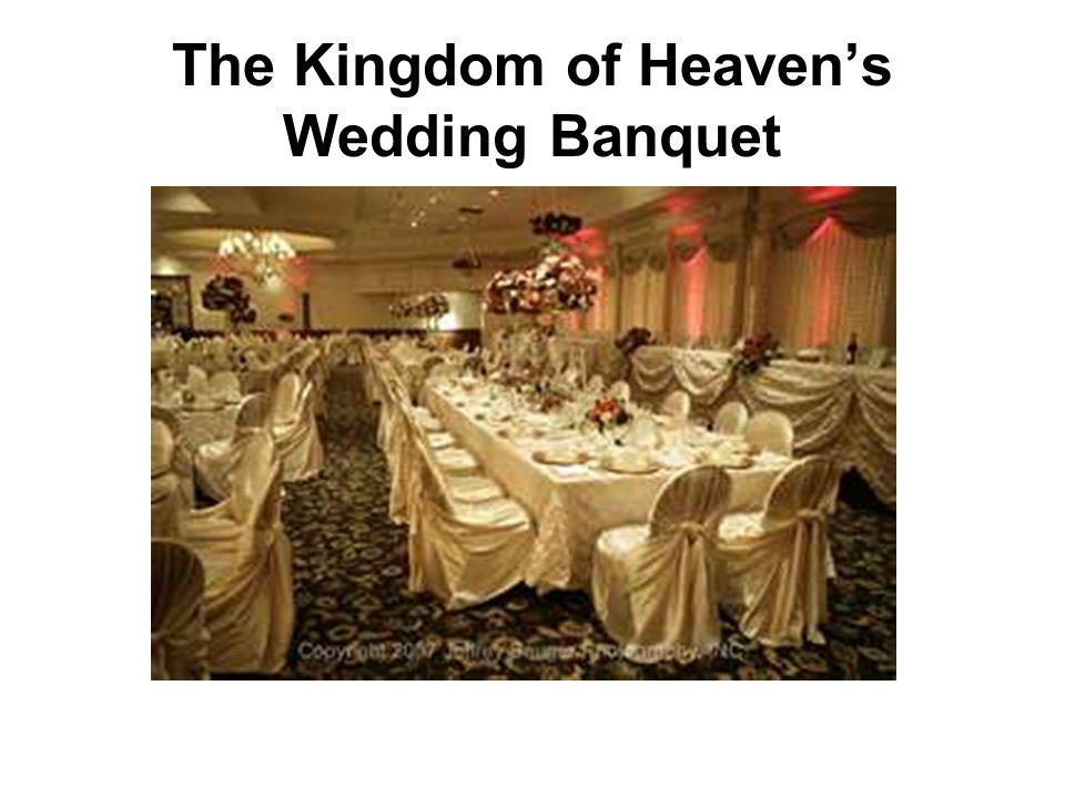 The Kingdom of Heavens Wedding Banquet