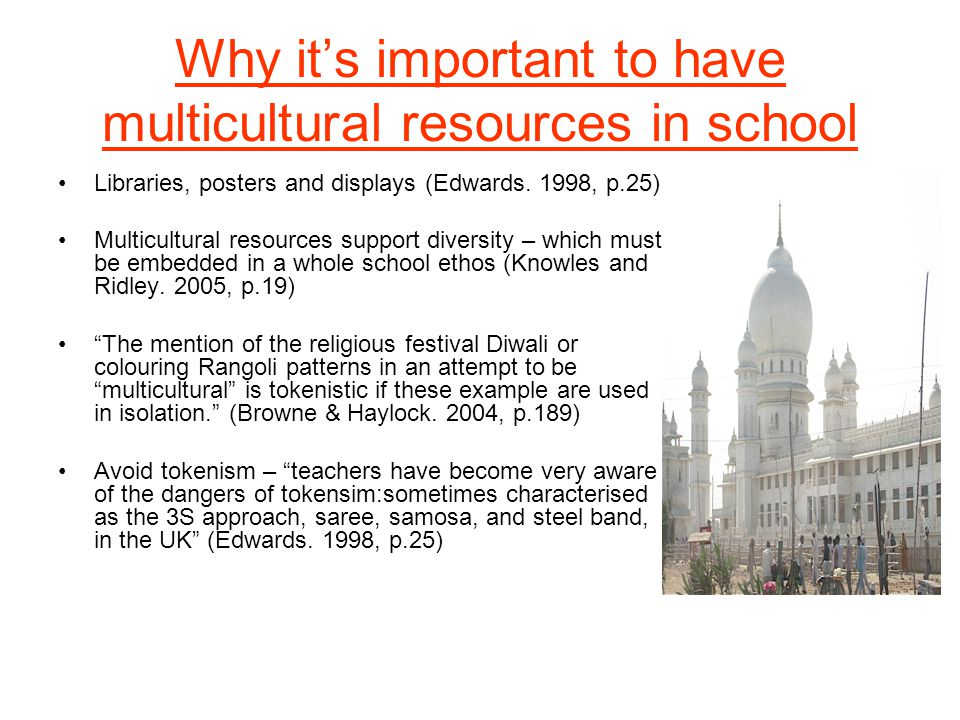 Why its important to have multicultural resources in school Libraries, posters and displays (Edwards.