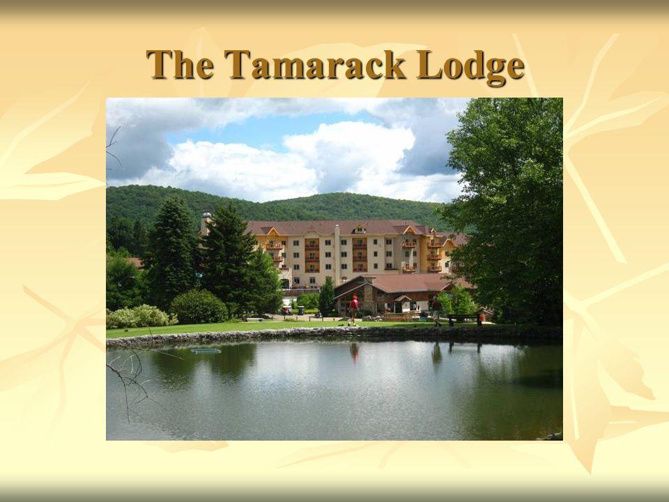 The Tamarack Lodge