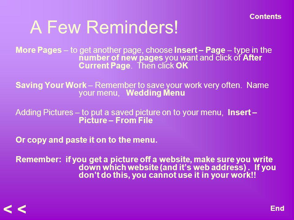 A Few Reminders.