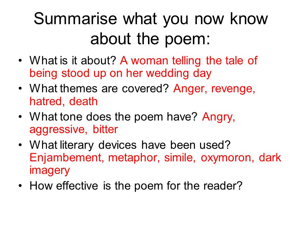 Summarise what you now know about the poem: What is it about.