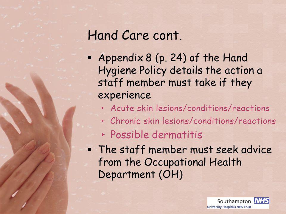 Hand Care cont. Appendix 8 (p.