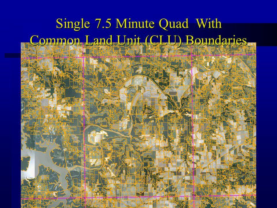 Single 7.5 Minute Quad With Common Land Unit (CLU) Boundaries