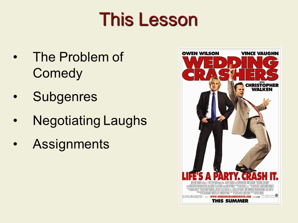 This Lesson The Problem of Comedy Subgenres Negotiating Laughs Assignments