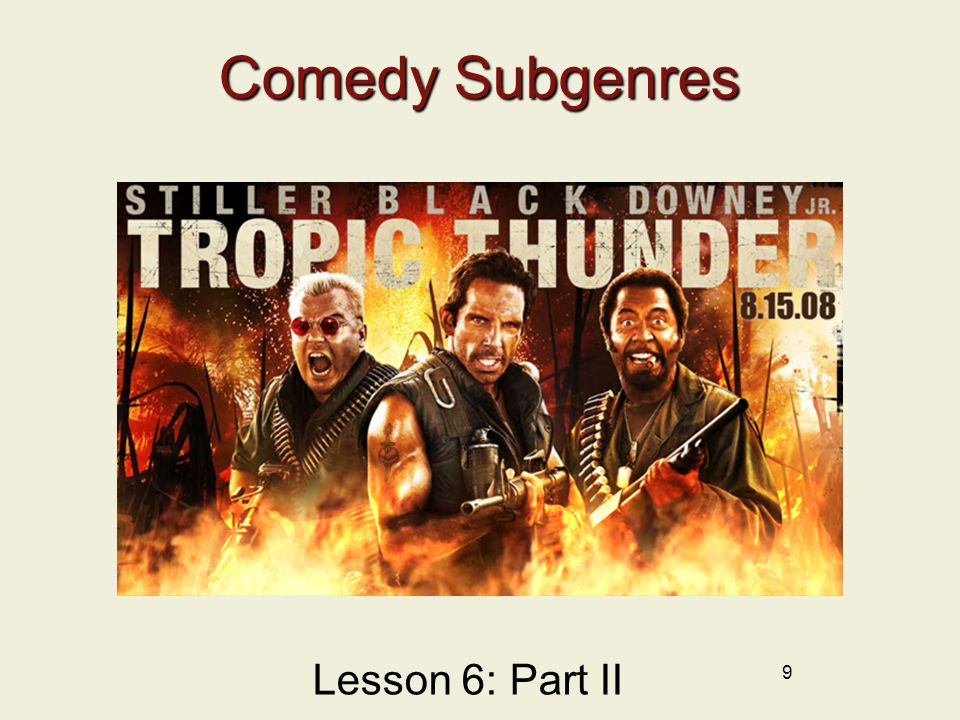 9 Comedy Subgenres Lesson 6: Part II