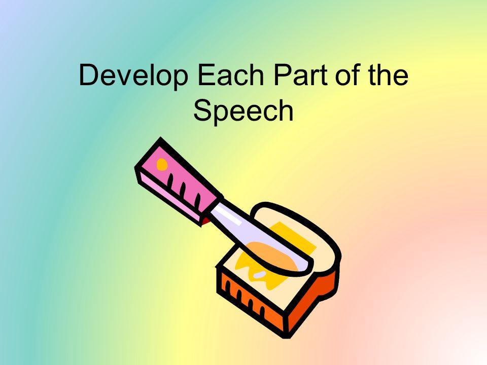 Develop Each Part of the Speech