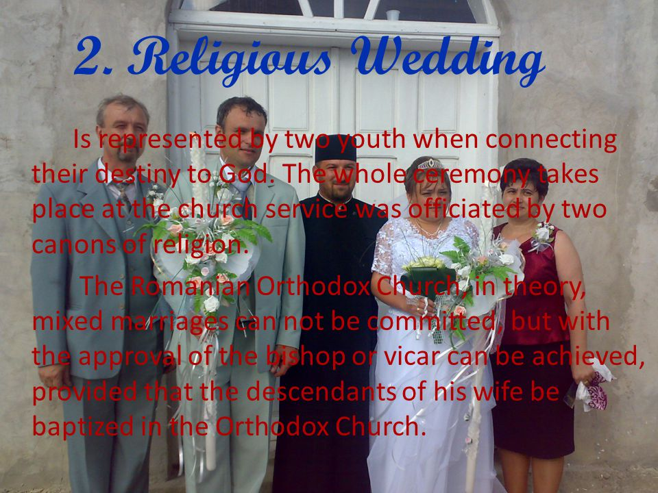 2. Religious Wedding Is represented by two youth when connecting their destiny to God.