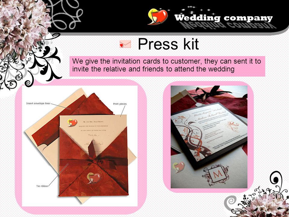 Wedding company Press kit We give the invitation cards to customer, they can sent it to invite the relative and friends to attend the wedding
