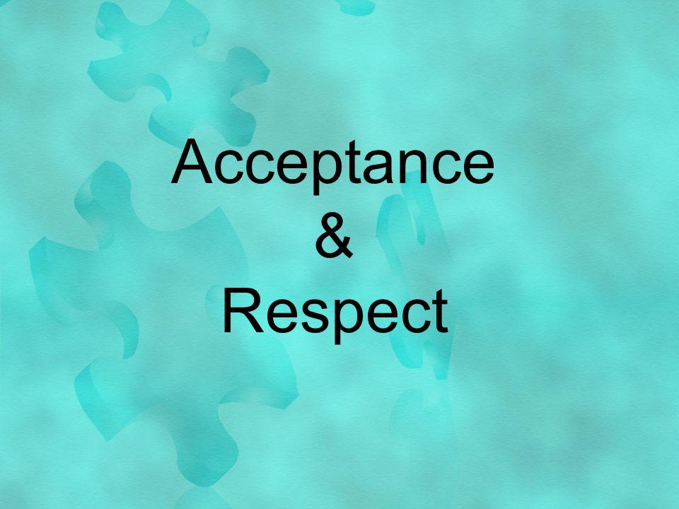 Acceptance & Respect