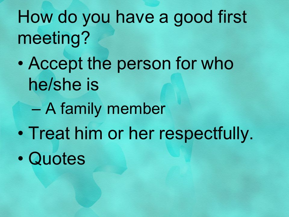 How do you have a good first meeting.
