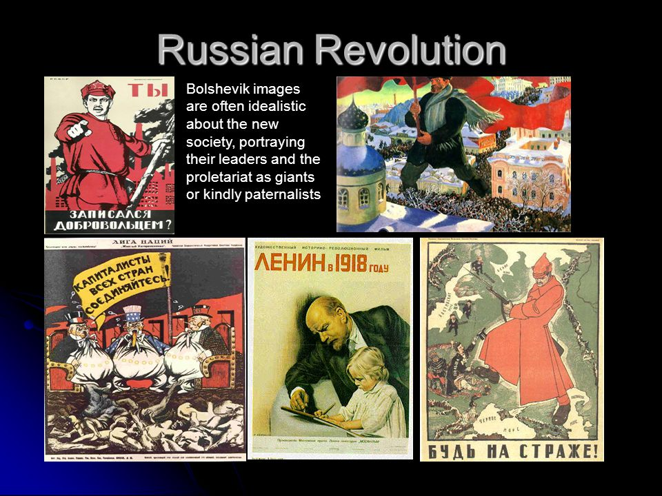 Russian Revolution Bolshevik images are often idealistic about the new society, portraying their leaders and the proletariat as giants or kindly pater