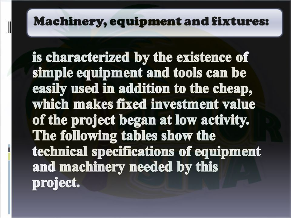 Machinery, equipment and fixtures: