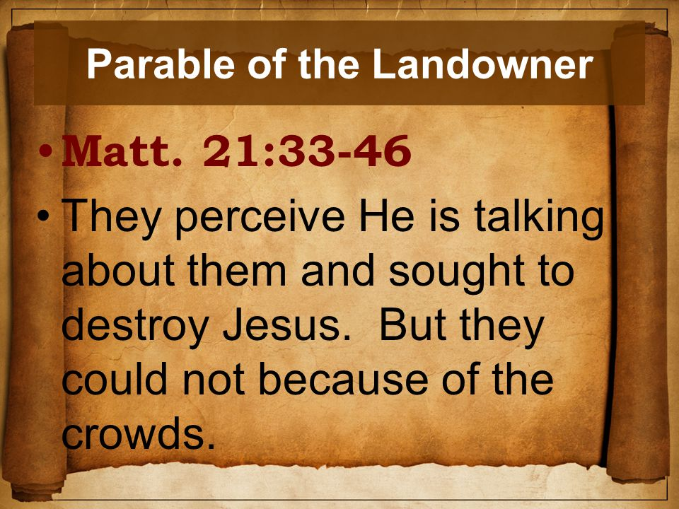 Parable of the Landowner Matt.