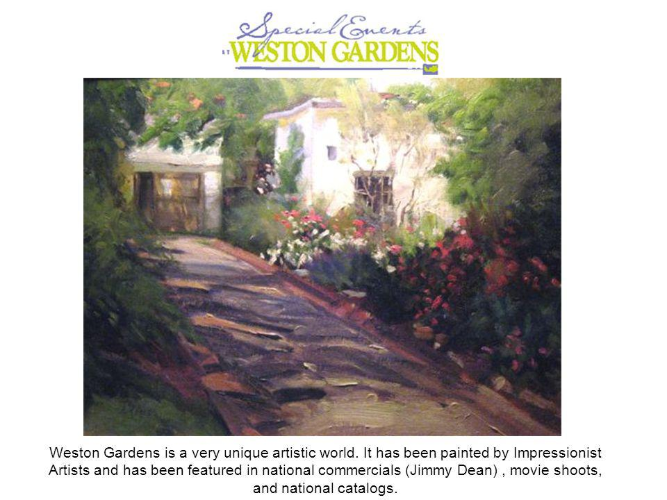 Weston Gardens is a very unique artistic world.