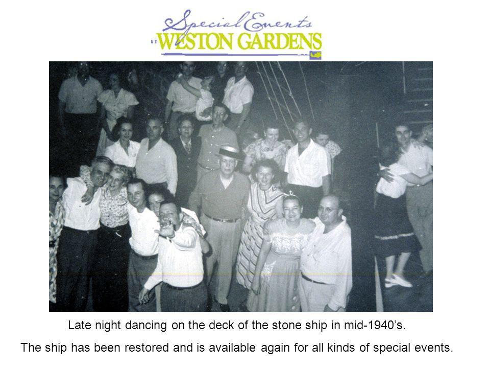 Late night dancing on the deck of the stone ship in mid-1940s.