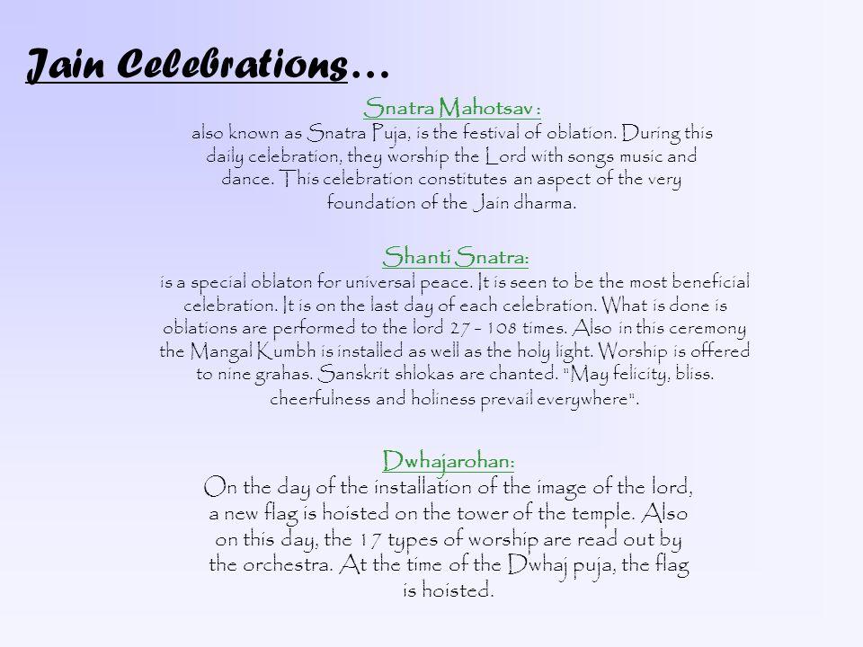 More Jain Celebrations… Sadharmik Vatsalya: These are Jain community dinners.