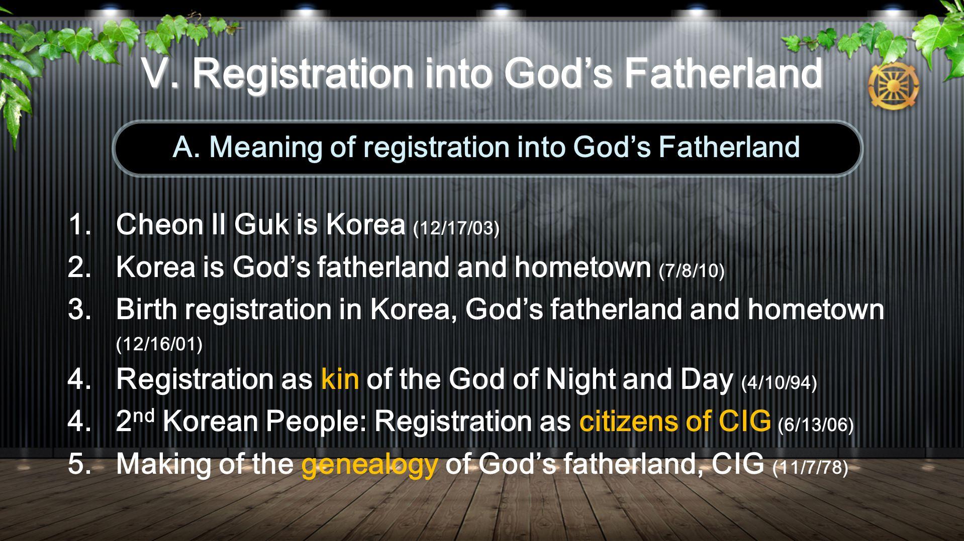 V. Registration into Gods Fatherland A.
