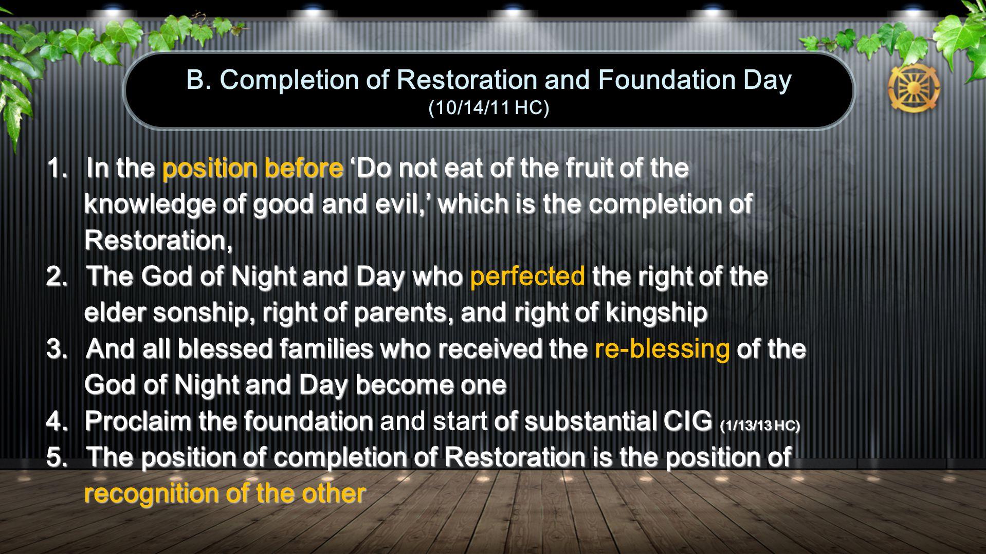 1.Formation (1 st ): True Parents Holy Wedding (3/16/60 HC) 2.