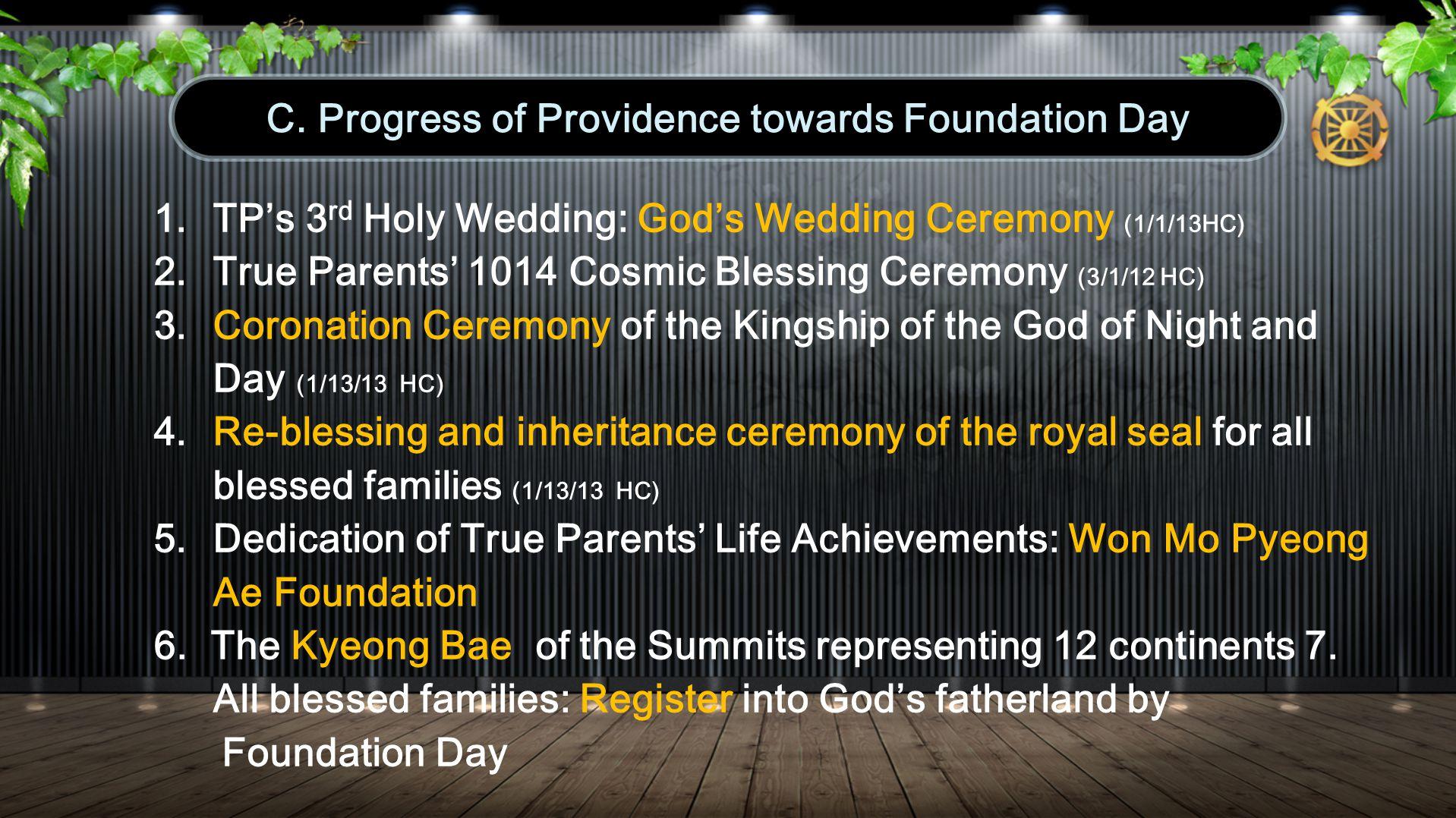 1. TPs 3 rd Holy Wedding: Gods Wedding Ceremony (1/1/13HC) 2.