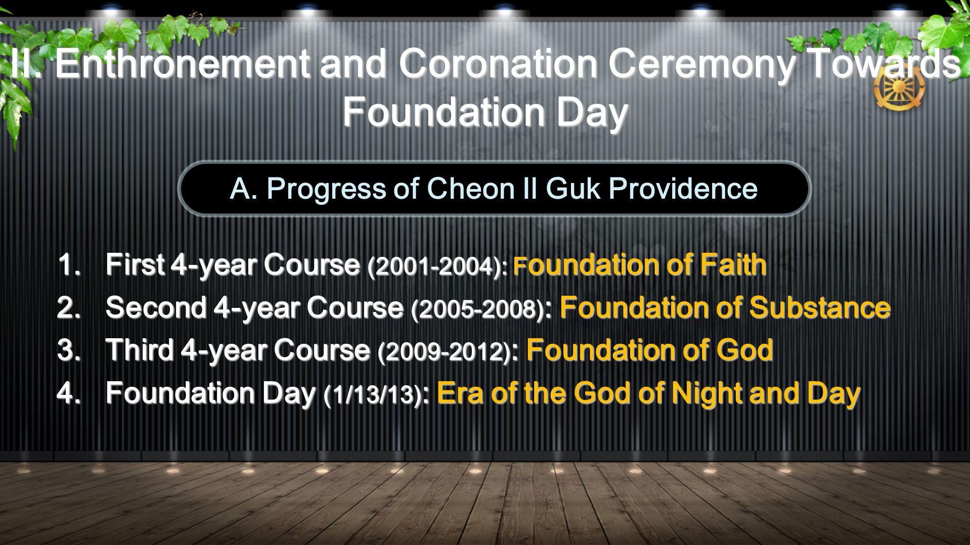 1. First 4-year Course (2001-2004): F oundation of Faith 2.