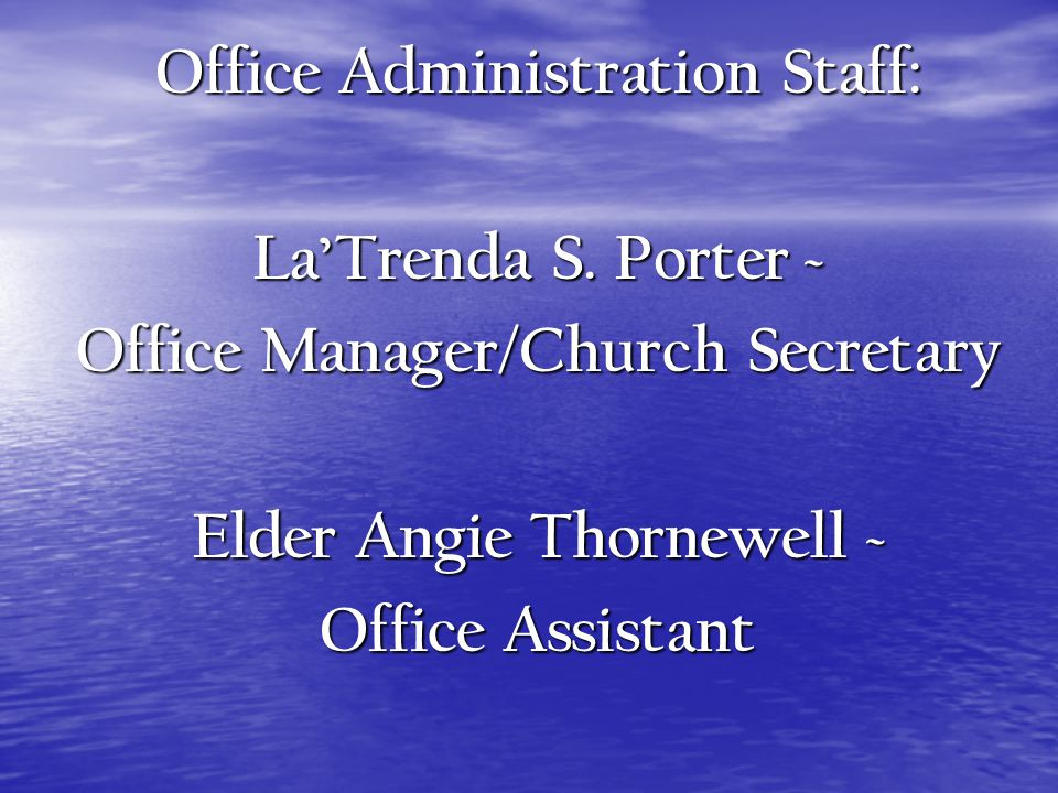 Purpose Statement of the Office Administration Staff To provide exceptional administrative support by organizing, planning, and performing tasks to encourage and enable the congregation, ministries, and staff to operate effectively and efficiently.