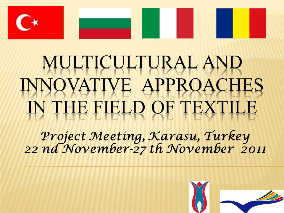 Project Meeting, Karasu, Turkey 22 nd November-27 th November 2011