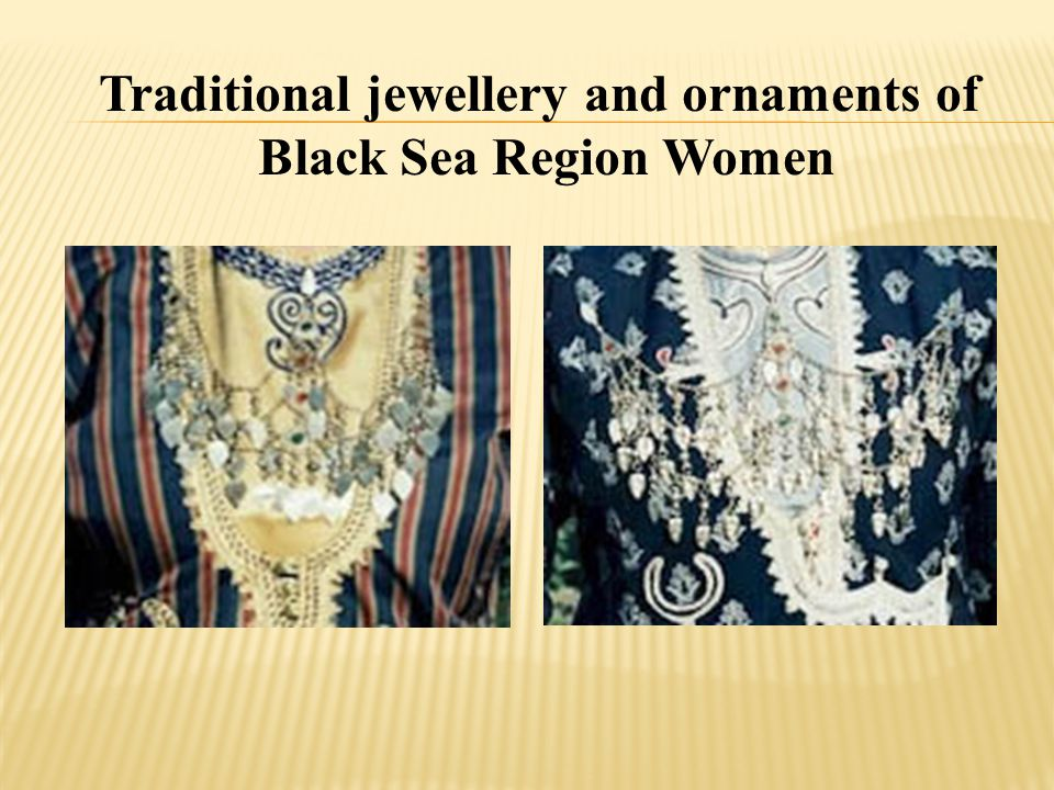 Traditional jewellery and ornaments of Black Sea Region Women