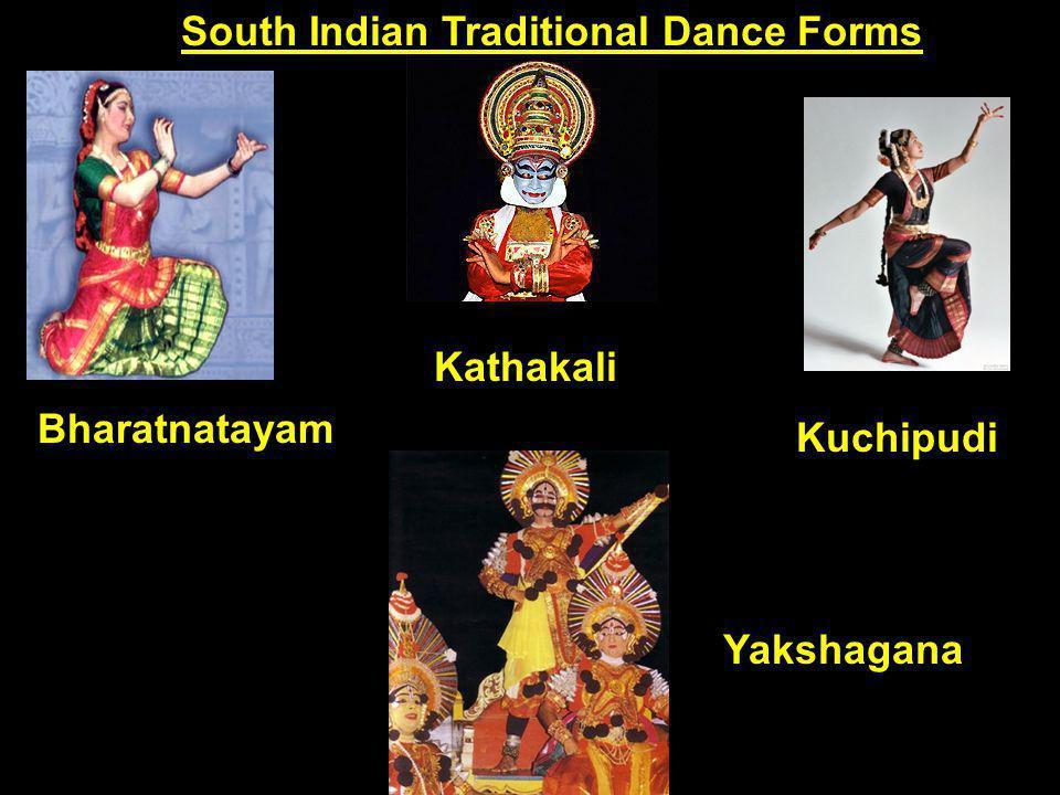 South Indian Traditional Dance Forms Bharatnatayam Yakshagana Kuchipudi Kathakali