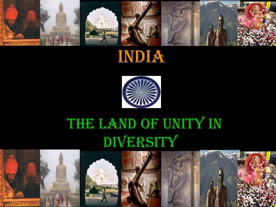 India the land of unity in diversity