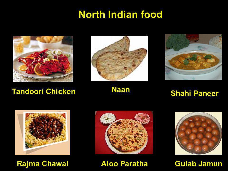 North Indian food Rajma Chawal Tandoori Chicken Naan Shahi Paneer Gulab JamunAloo Paratha