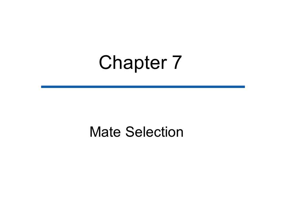 Chapter 7 Mate Selection