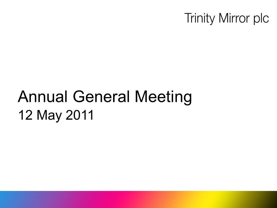Annual General Meeting 12 May 2011