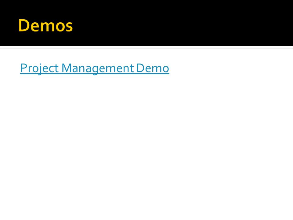 Project Management Demo