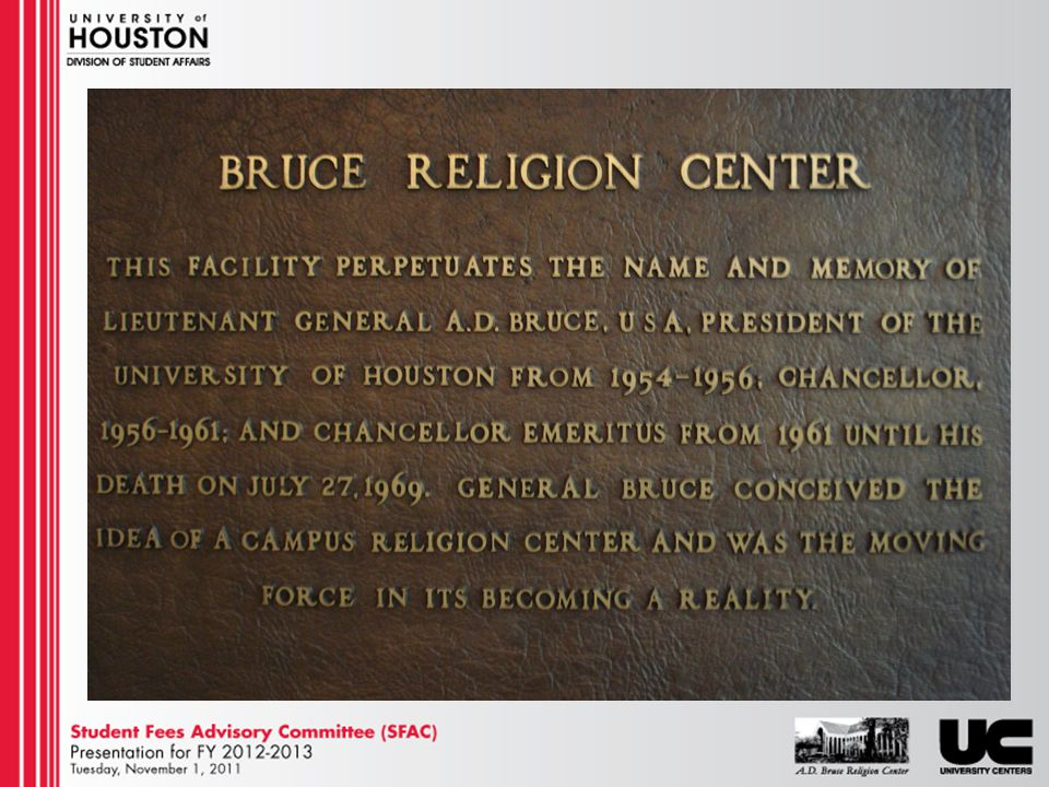 The A.D.Bruce Religion Center Story Named after former UH President General A.