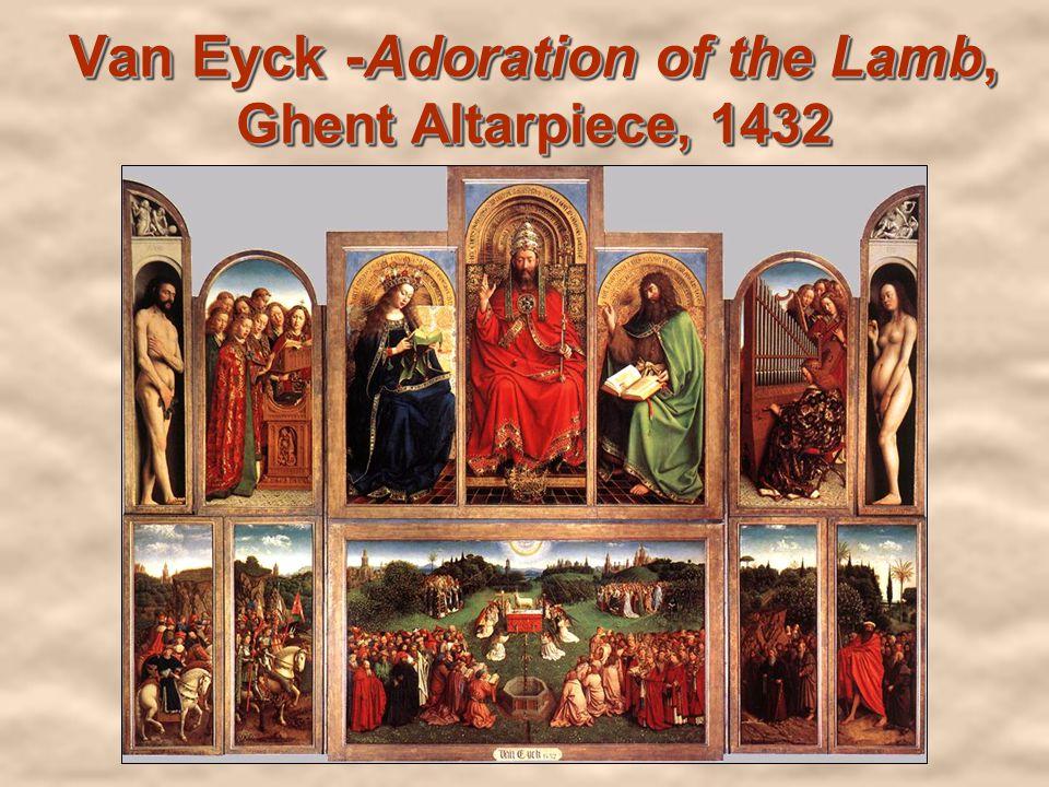 Van Eyck -Adoration of the Lamb, Ghent Altarpiece, 1432