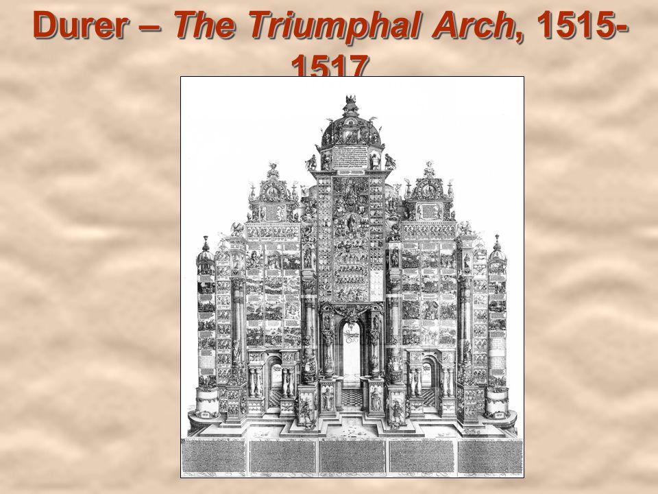 Durer – The Triumphal Arch, 1515- 1517