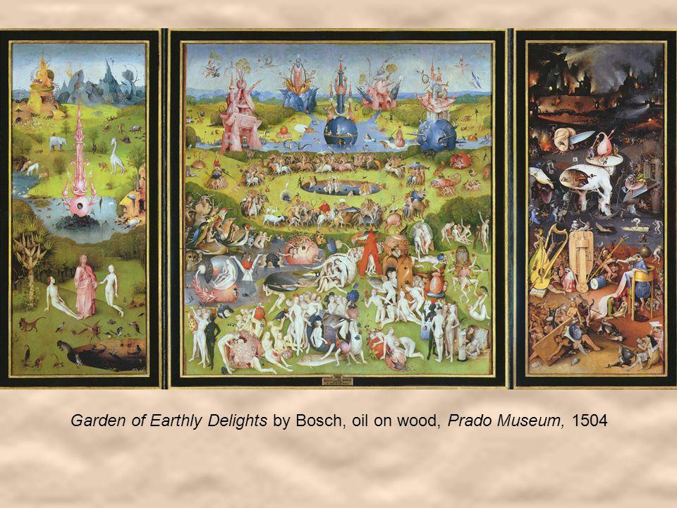 Garden of Earthly Delights by Bosch, oil on wood, Prado Museum, 1504