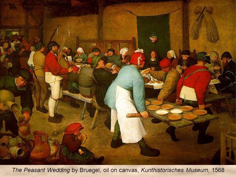 The Peasant Wedding by Bruegel, oil on canvas, Kunthistorisches Museum, 1568