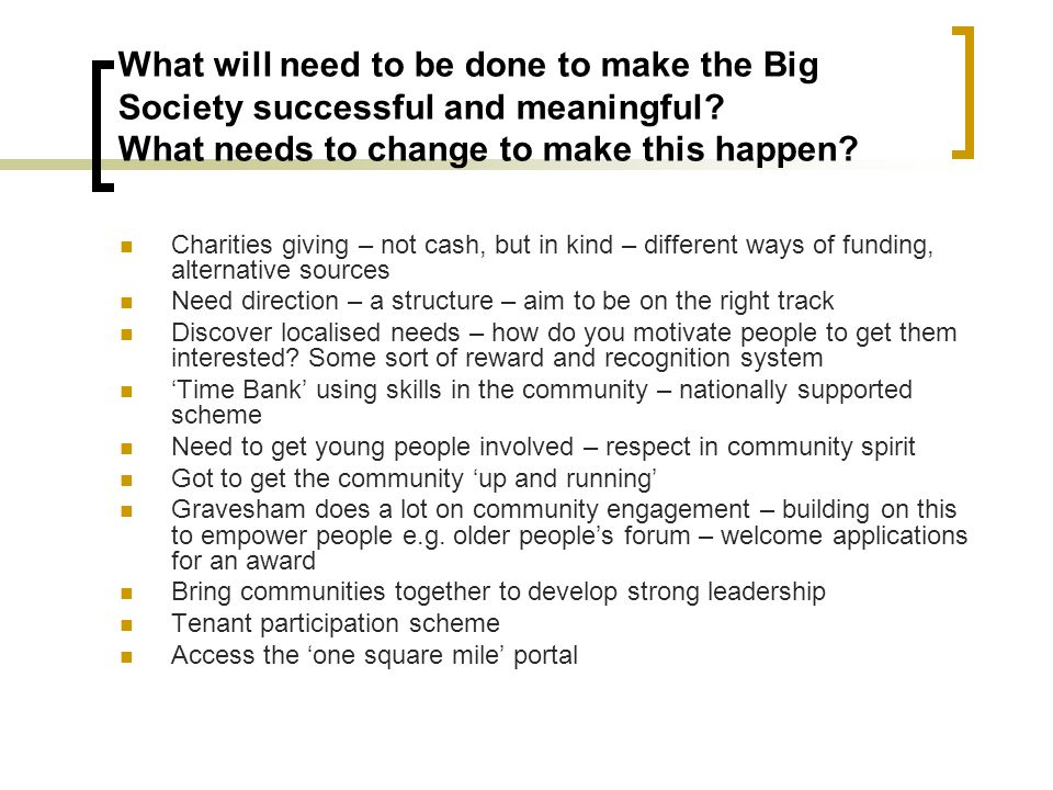 What will need to be done to make the Big Society successful and meaningful.