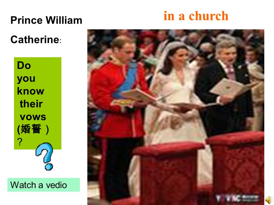 in a church Prince William Catherine : Do you know their vows ( ? Watch a vedio